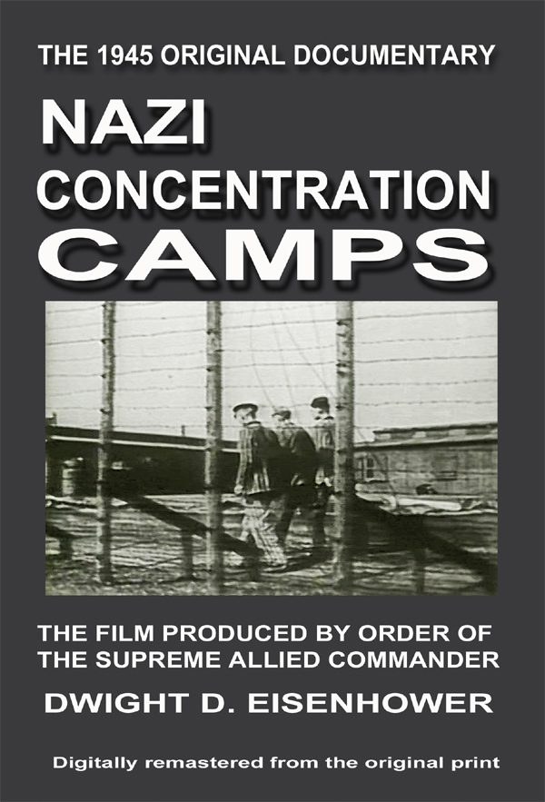 Nazi concentration camps nazi concentration camps the film produced by