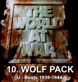 Documentary Video  THE WORLD AT WAR - Episode-10 Wolf Pack (U-Boats in the Atlantic (1939-1943)