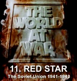 Documentary Video  THE WORLD AT WAR - 11 Red Star (The Soviet Union (19411943)
