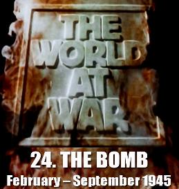 Documentary Video  THE WORLD AT WAR - 24-The Bomb